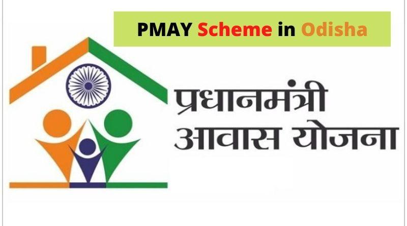 PMAY Scheme in Odisha
