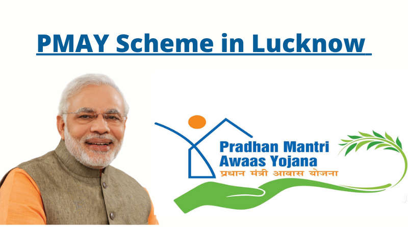PMAY Scheme in Lucknow